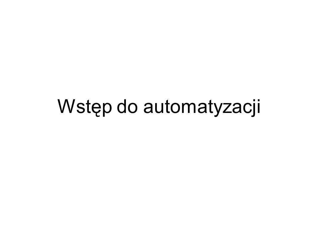 Wstęp do automatyzacji