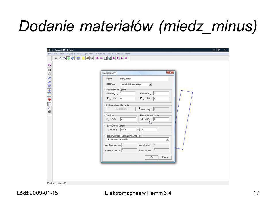 Łódź 2009-01-15Elektromagnes w Femm 3.417 Dodanie materiałów (miedz_minus)
