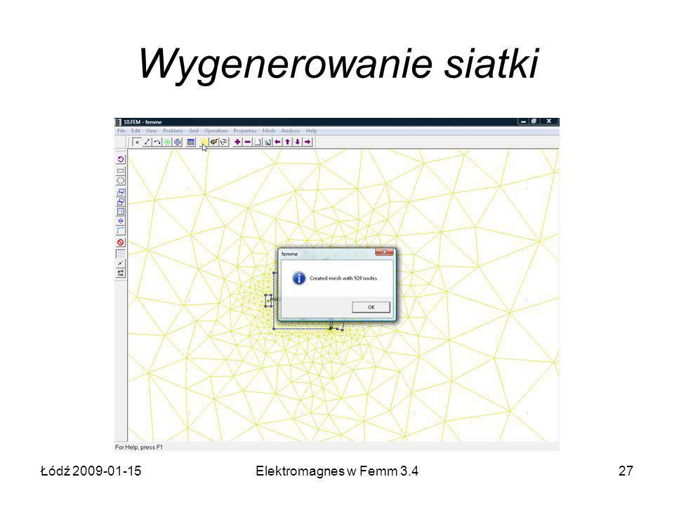 Łódź 2009-01-15Elektromagnes w Femm 3.427 Wygenerowanie siatki