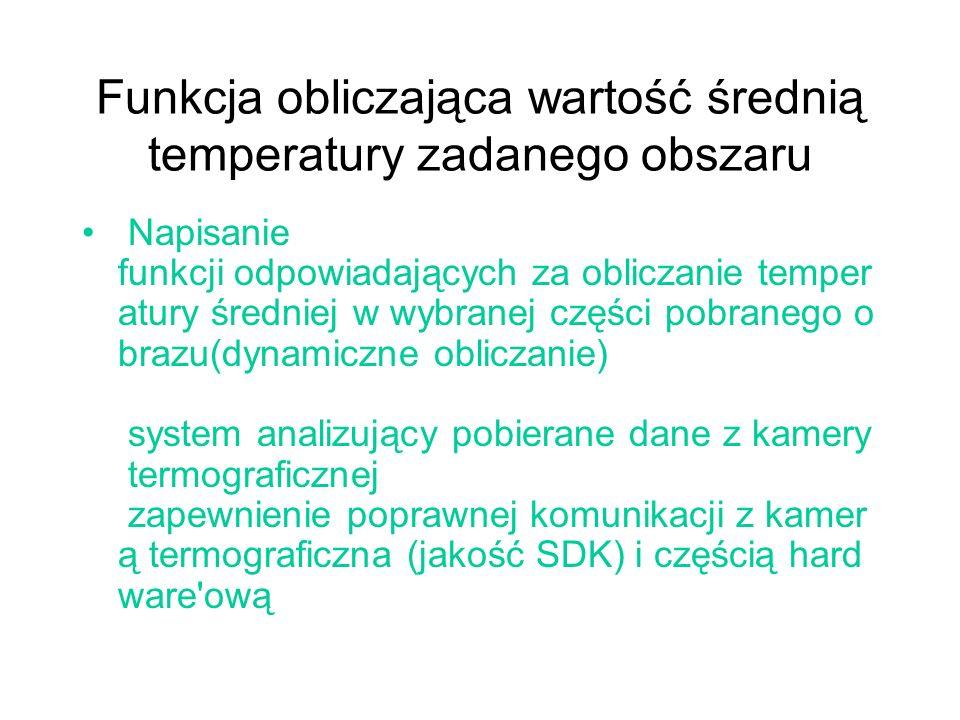 Funkcja obliczająca wartość średnią temperatury zadanego obszaru Napisanie funkcji odpowiadających za obliczanie temper atury średniej w wybranej częś