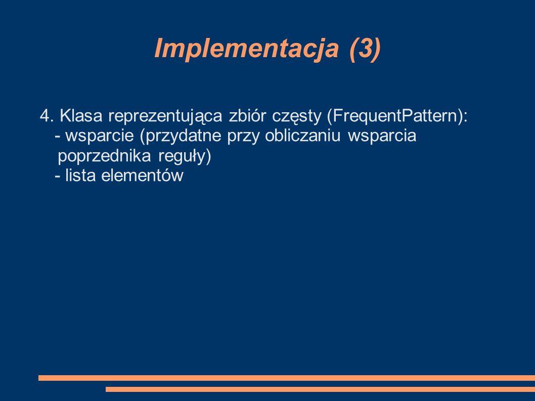 Implementacja (3) 4.