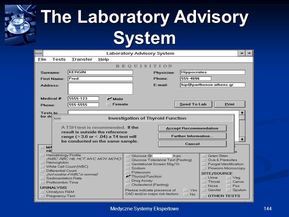 144Medyczne Systemy Ekspertowe The Laboratory Advisory System