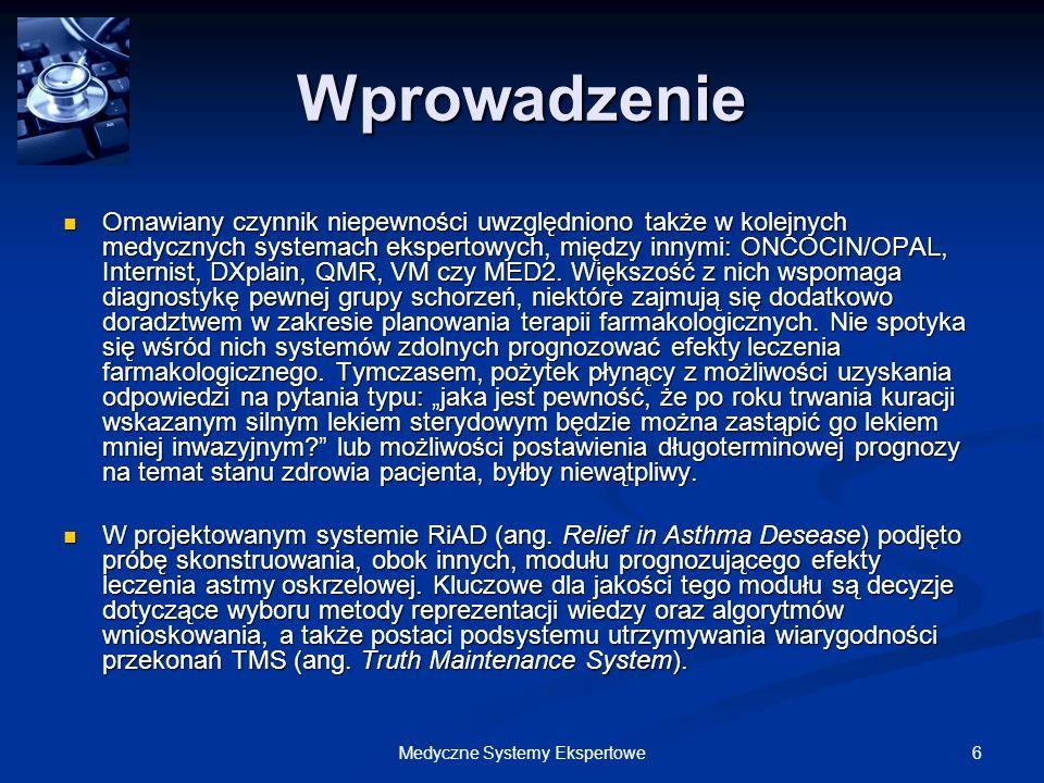 137Medyczne Systemy Ekspertowe Doktorek – Implementacja Doktorek – Implementacja 3.