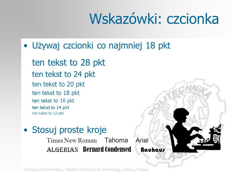 Institute of Informatics, Silesian University of Technology, Gliwice, Poland Struktura planszy – zły przykład Ta plansza jest przykładem źle zaprojekt