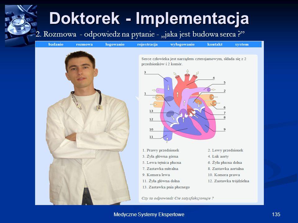 135Medyczne Systemy Ekspertowe Doktorek - Implementacja 2. Rozmowa - odpowiedz na pytanie - jaka jest budowa serca ?