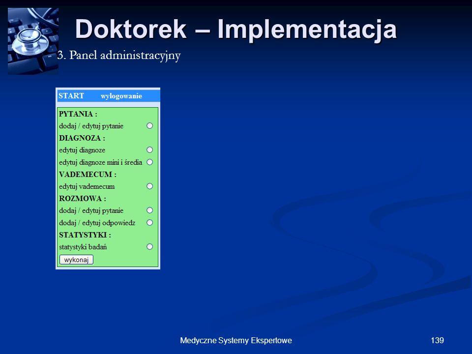 139Medyczne Systemy Ekspertowe Doktorek – Implementacja 3. Panel administracyjny