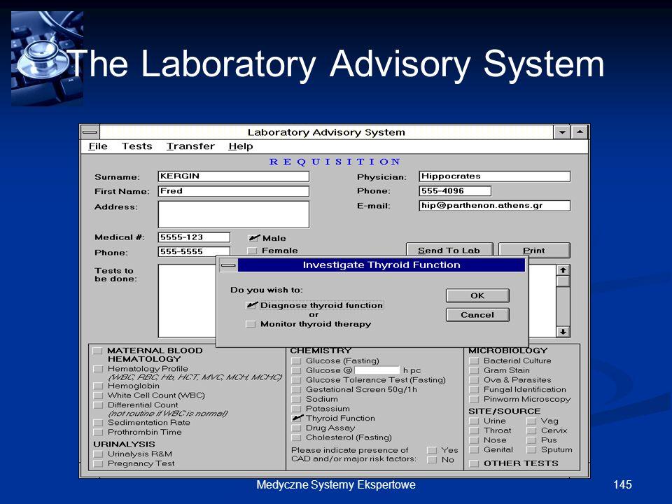 145Medyczne Systemy Ekspertowe The Laboratory Advisory System