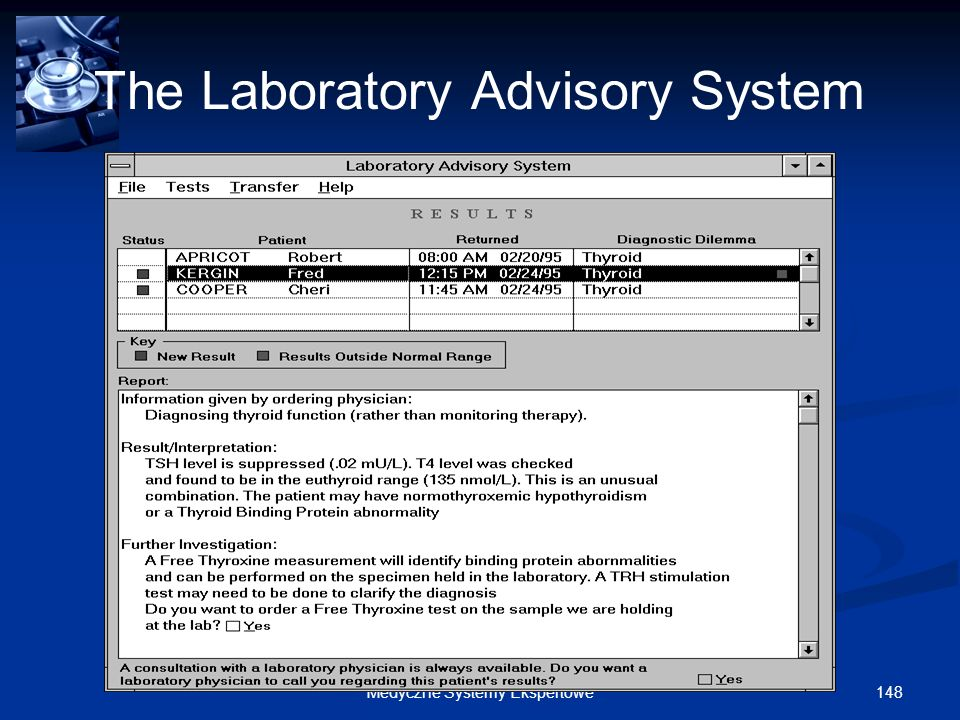 148Medyczne Systemy Ekspertowe The Laboratory Advisory System