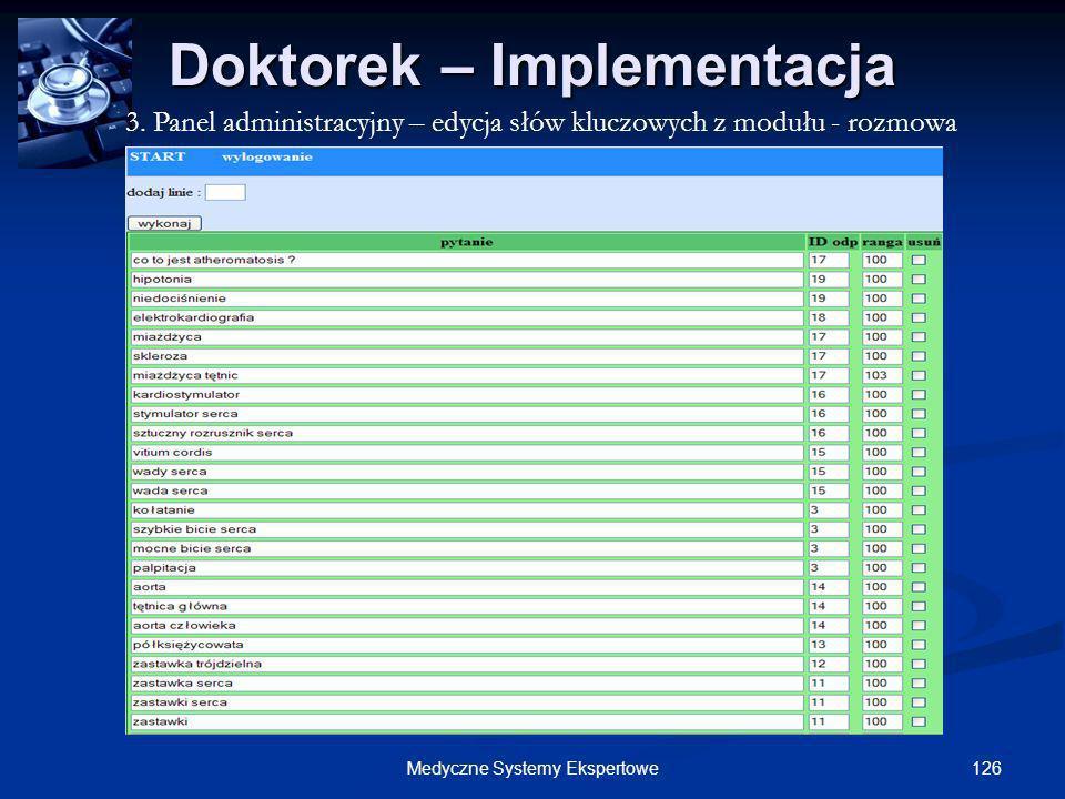 126Medyczne Systemy Ekspertowe Doktorek – Implementacja 3. Panel administracyjny – edycja słów kluczowych z modułu - rozmowa