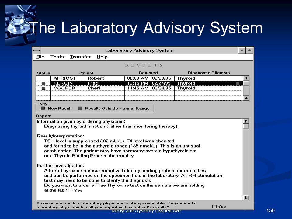 150Medyczne Systemy Ekspertowe The Laboratory Advisory System