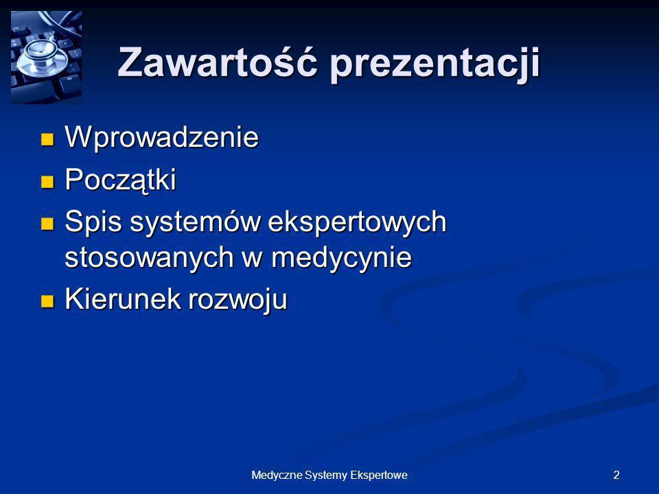 73Medyczne Systemy Ekspertowe Epileptologist`s Assistant Doradca lekarza w sprawie epilepsji.