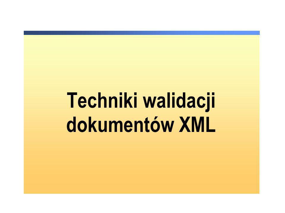 XSD jest zgodny ze standardem XML element to element główny (root) każdego dokumentu XSD deklaracja elementu głównego w dokumencie XSD: wymaga deklaracji przestrzeni nazw (biblioteki) XMLSchema informuje, że dany dokument XSD zawiera jedynie dopuszczone przez specyfikację XSD typy danych, elementy, atrybuty, … ( schema, element, complexType, sequence, choice, all, string, boolean, etc.