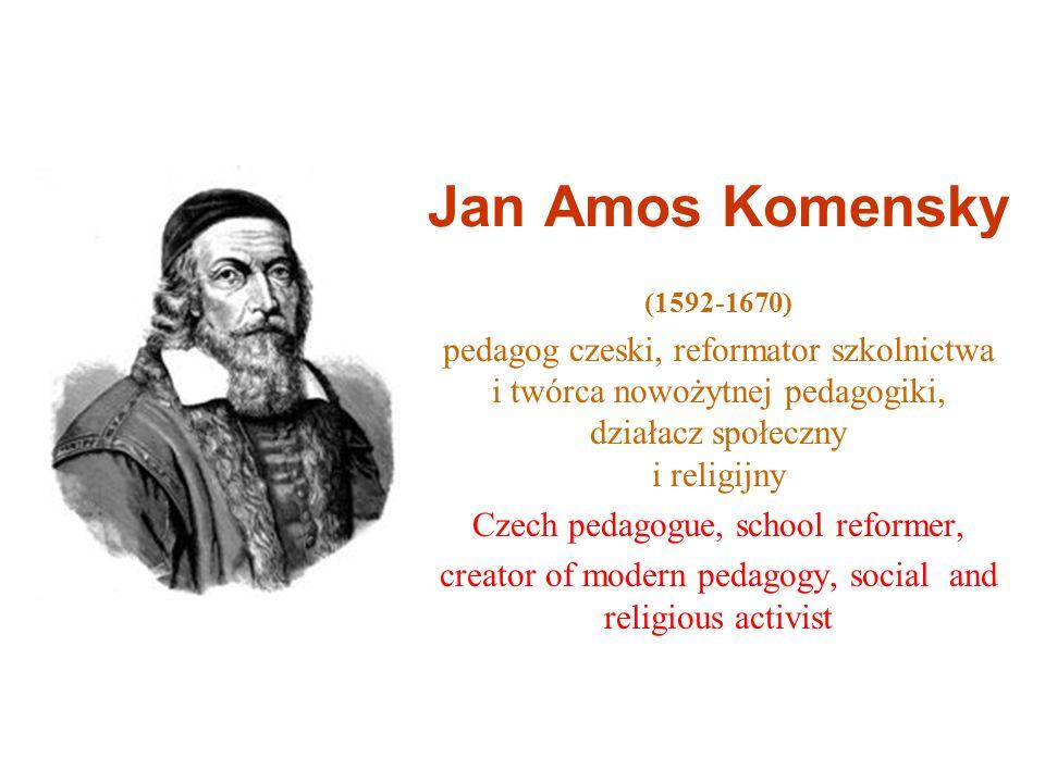 Jan Amos Komensky (1592-1670) pedagog czeski, reformator szkolnictwa i twórca nowożytnej pedagogiki, działacz społeczny i religijny Czech pedagogue, s