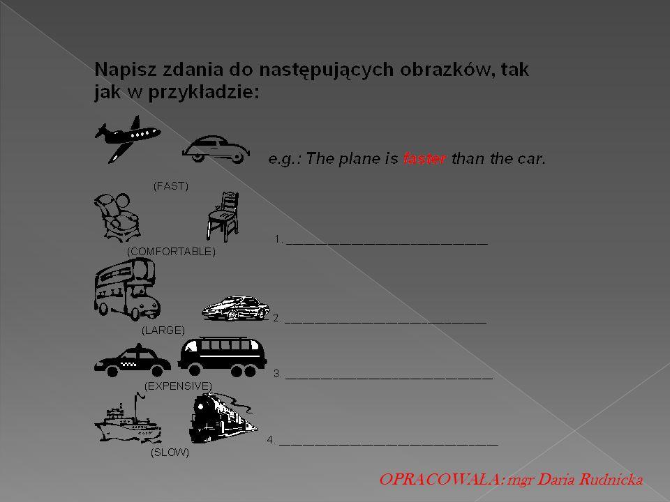 OPRACOWA Ł A: mgr Daria Rudnicka