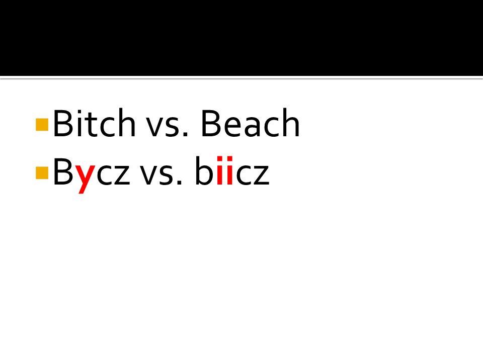 bitch vs. beach suczka vs. plaża