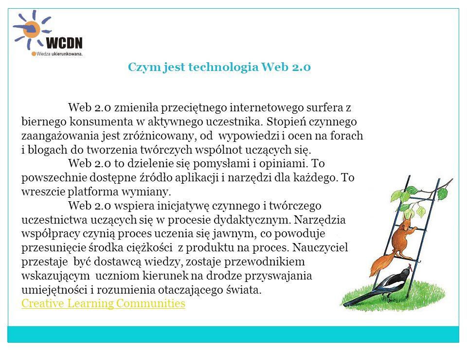 Web 2.0 zmieniła przeciętnego internetowego surfera z biernego konsumenta w aktywnego uczestnika.