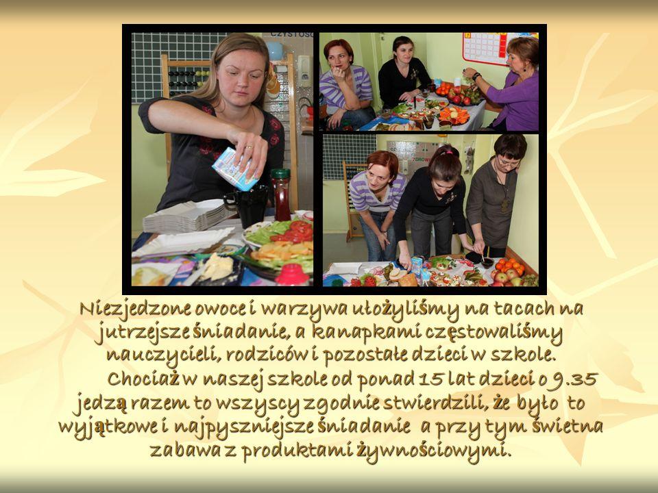 Niezjedzone owoce i warzywa uło ż yli ś my na tacach na jutrzejsze ś niadanie, a kanapkami cz ę stowali ś my nauczycieli, rodziców i pozostałe dzieci w szkole.