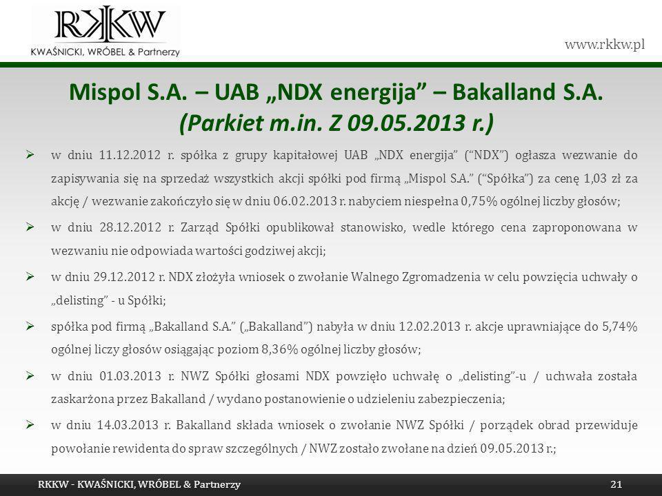www.rkkw.pl w dniu 11.12.2012 r. spółka z grupy kapitałowej UAB NDX energija (NDX) ogłasza wezwanie do zapisywania się na sprzedaż wszystkich akcji sp