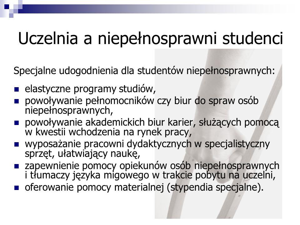 Uczelnia a niepełnosprawni studenci Specjalne udogodnienia dla studentów niepełnosprawnych: elastyczne programy studiów, powoływanie pełnomocników czy