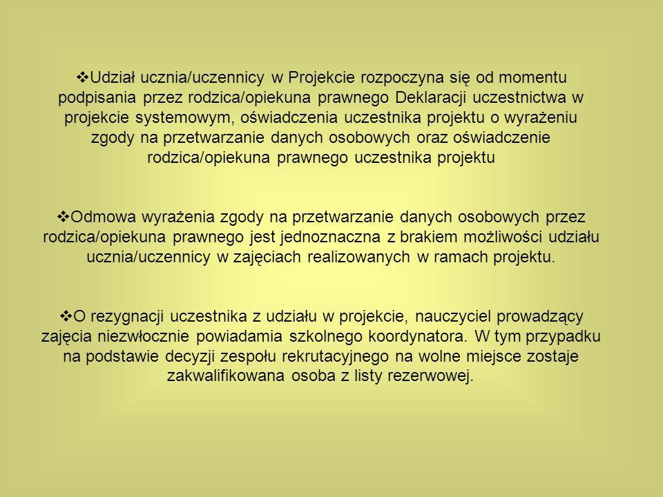 Uczeń - uczestnik projektu ma przede wszystkim prawo do : bezpłatnego udziału w projekcie, bezpłatnego otrzymania materiałów (np.