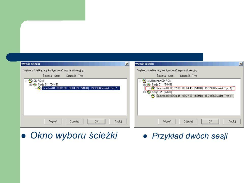 Okno wyboru ścieżki Przykład dwóch sesji