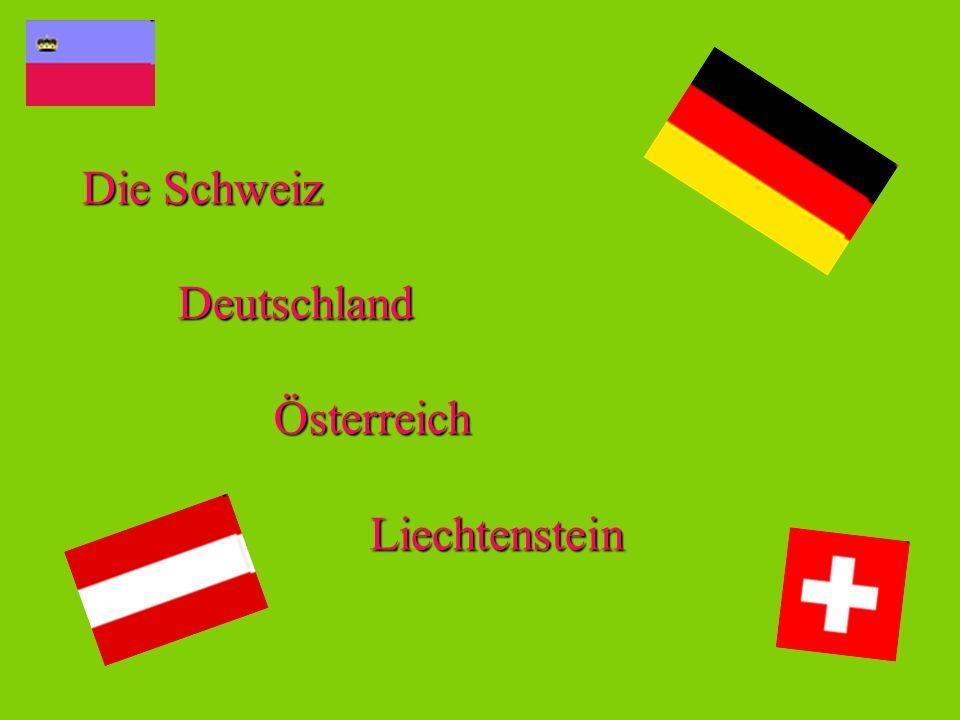 Die Schweiz Deutschland Österreich Liechtenstein