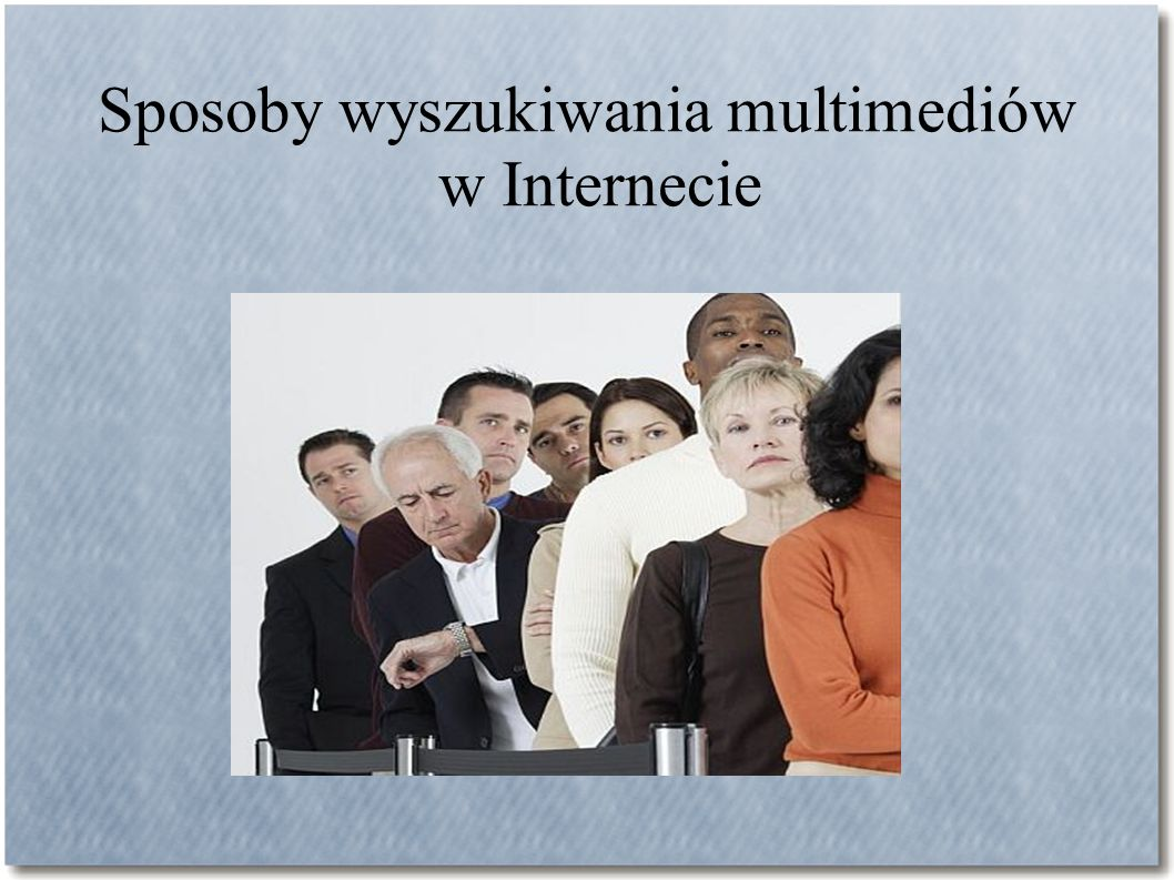Sposoby wyszukiwania multimediów w Internecie