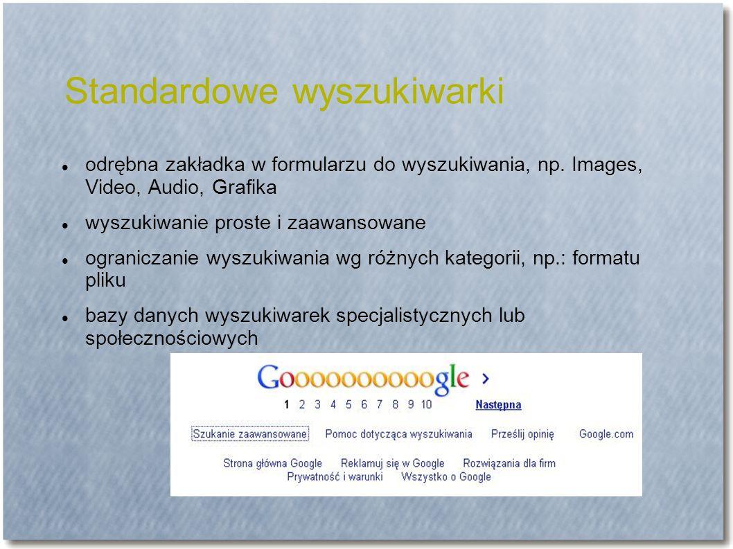 Standardowe wyszukiwarki odrębna zakładka w formularzu do wyszukiwania, np.