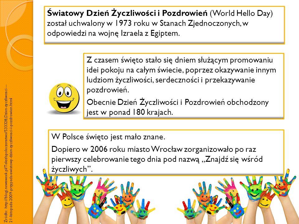 Powitania i pozdrowienia w językach różnych krajów i narodów pochodzą ze strony internetowej Internet Polyglot: Darmowe Lekcje Języka Online http://www.internetpolyglot.com/polish/main Menu.html http://www.internetpolyglot.com/polish/main Menu.html