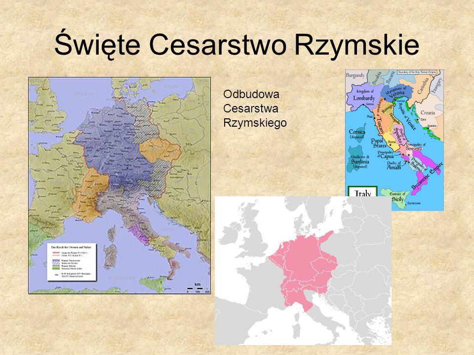 Święte Cesarstwo Rzymskie Odbudowa Cesarstwa Rzymskiego