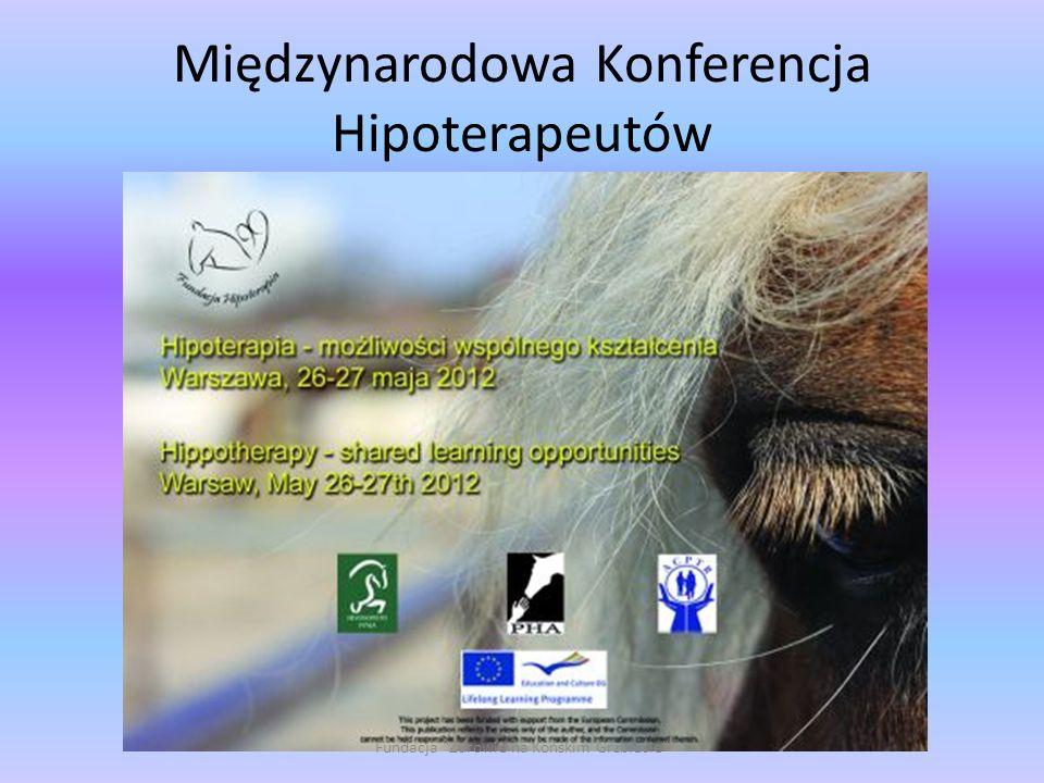 Międzynarodowa Konferencja Hipoterapeutów Fundacja