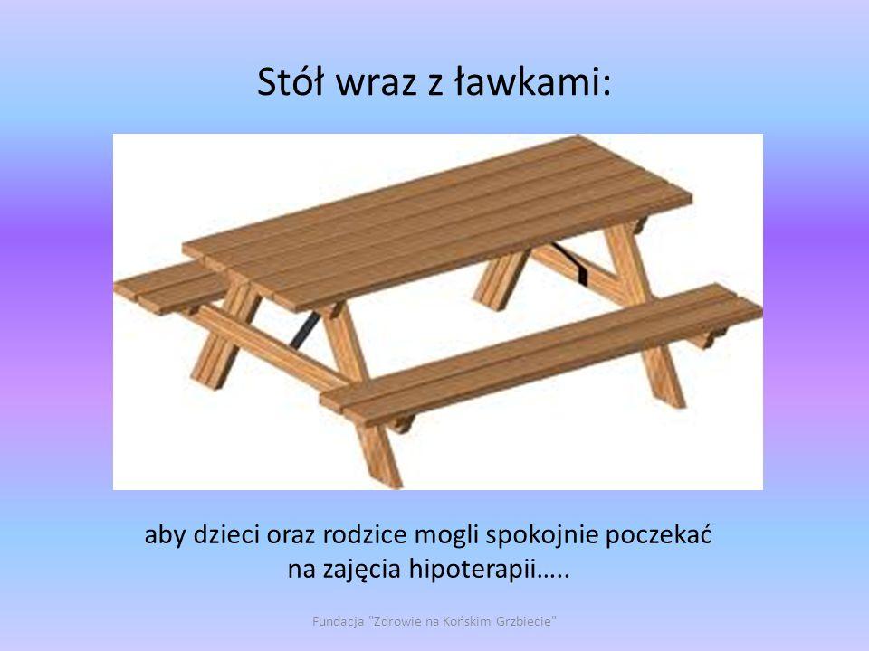 Stół wraz z ławkami: Fundacja