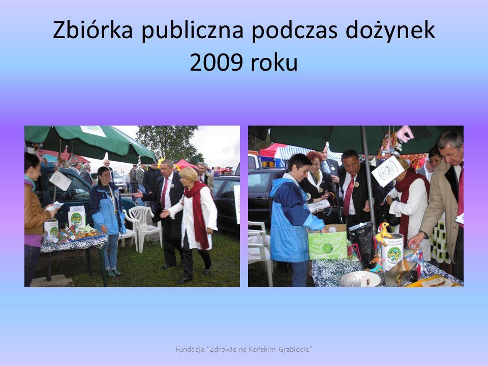 Zbiórka publiczna podczas dożynek 2009 roku Fundacja