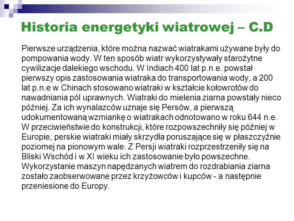 Historia wiatraków w Polsce W naszym kraju pierwsze wiatraki zwane koźlakami powstały w Wielkopolsce i na Kujawach już w pierwszej połowie XIV wieku.
