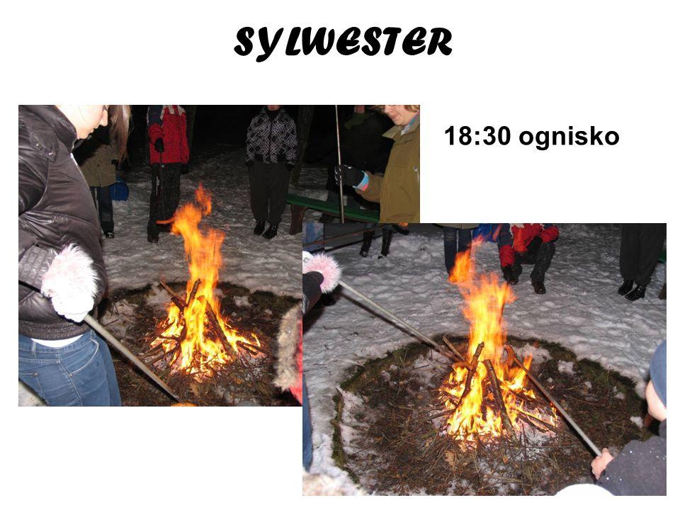 SYLWESTER 18:30 ognisko