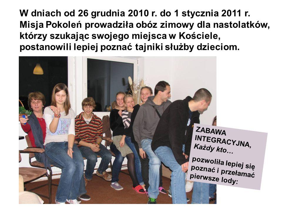W dniach od 26 grudnia 2010 r. do 1 stycznia 2011 r.
