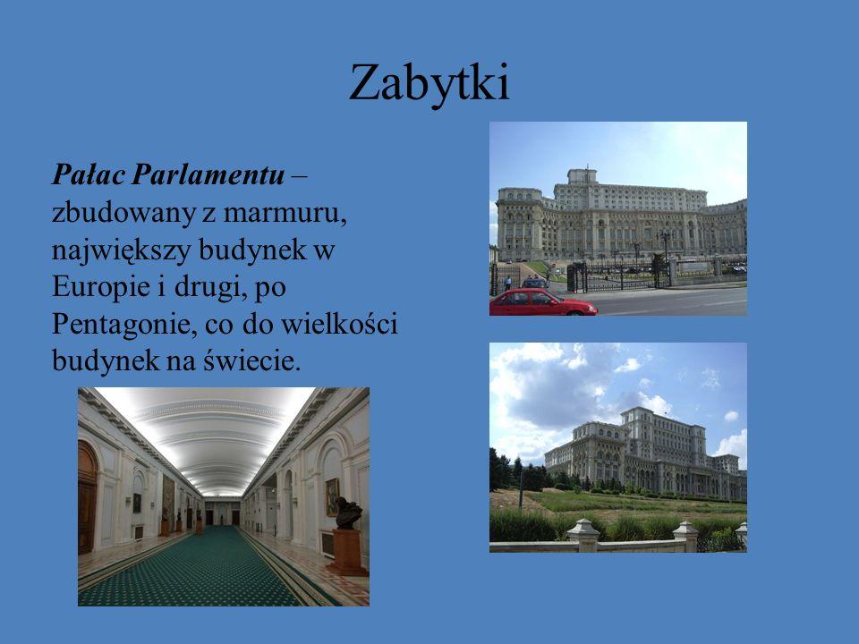 Zabytki Pałac Parlamentu – zbudowany z marmuru, największy budynek w Europie i drugi, po Pentagonie, co do wielkości budynek na świecie.
