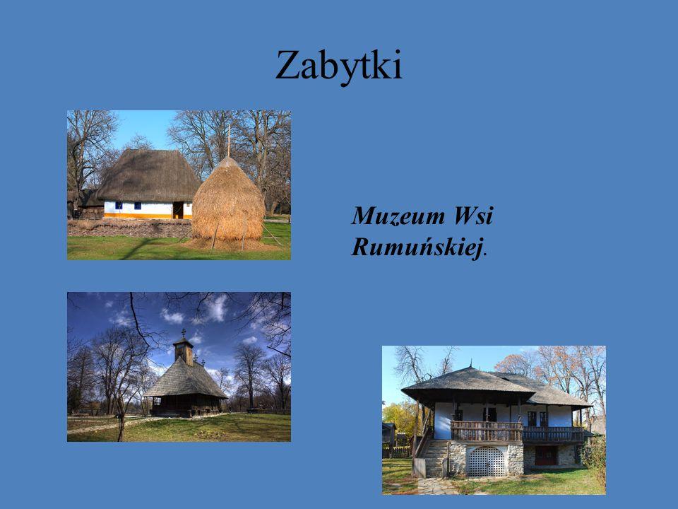 Zabytki Muzeum Wsi Rumuńskiej.