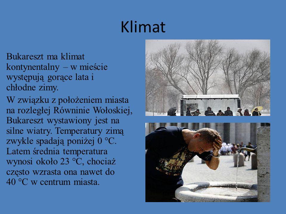 Klimat Bukareszt ma klimat kontynentalny – w mieście występują gorące lata i chłodne zimy. W związku z położeniem miasta na rozległej Równinie Wołoski