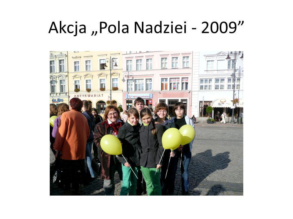Akcja Pola Nadziei - 2009