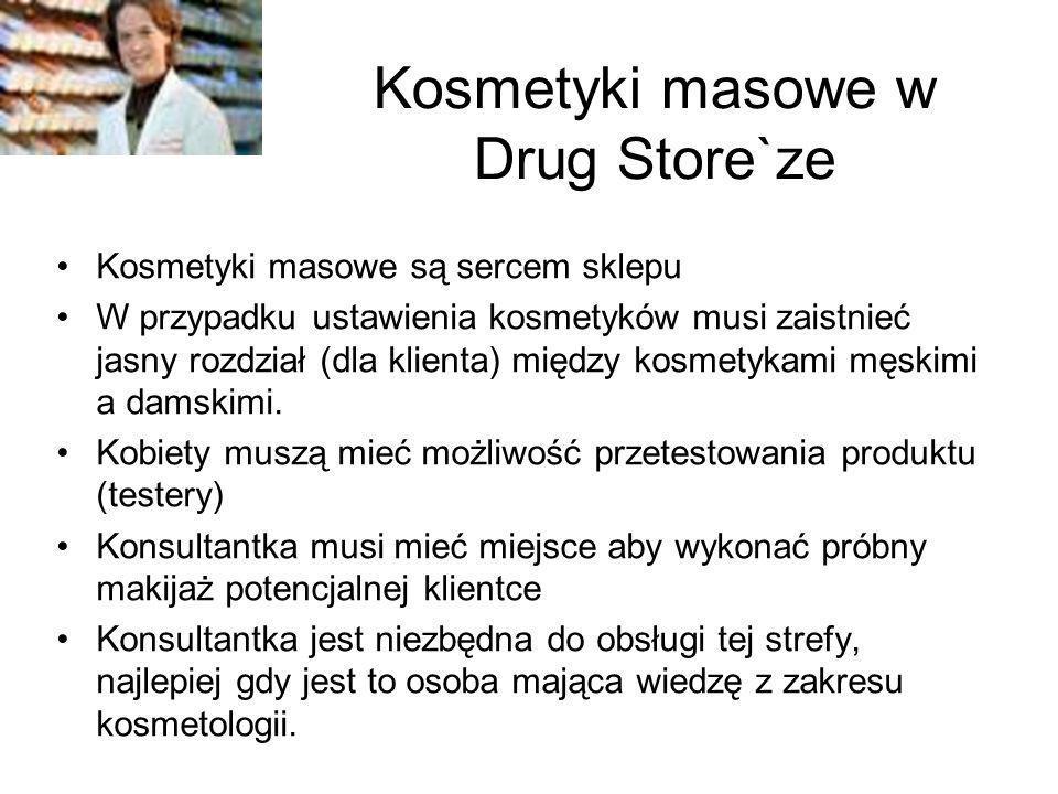 Kosmetyki masowe w Drug Store`ze Kosmetyki masowe są sercem sklepu W przypadku ustawienia kosmetyków musi zaistnieć jasny rozdział (dla klienta) międz
