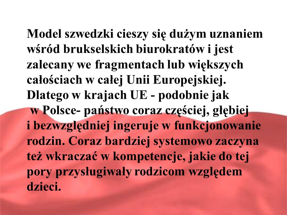W Polsce coraz częściej pojawiają się inicjatywy, które upodabniają nasz kraj do modelu szwedzkiego.