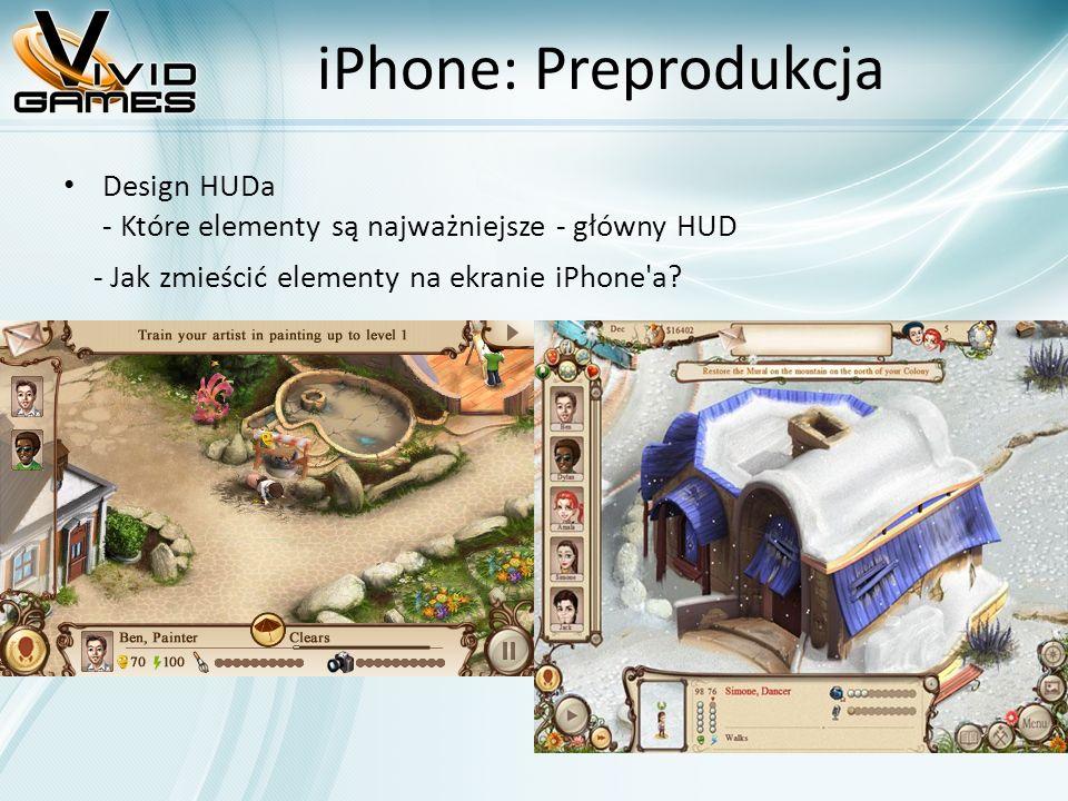 iPhone: Preprodukcja Design HUDa - Które elementy są najważniejsze - główny HUD - Jak zmieścić elementy na ekranie iPhone'a?