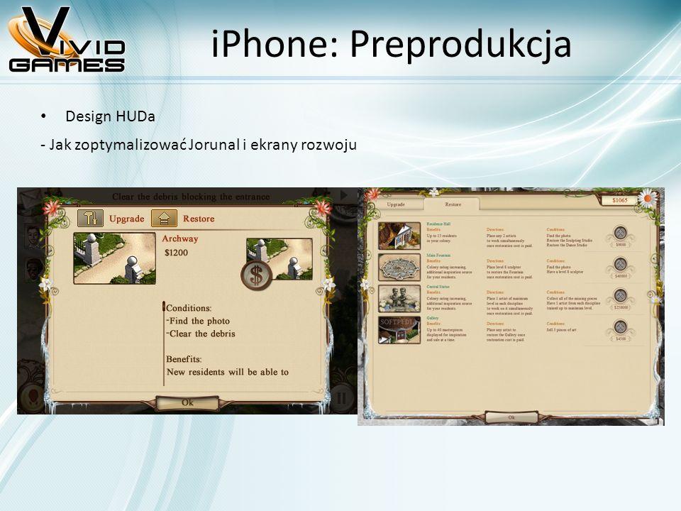 iPhone: Preprodukcja Design HUDa - Jak zoptymalizować Jorunal i ekrany rozwoju
