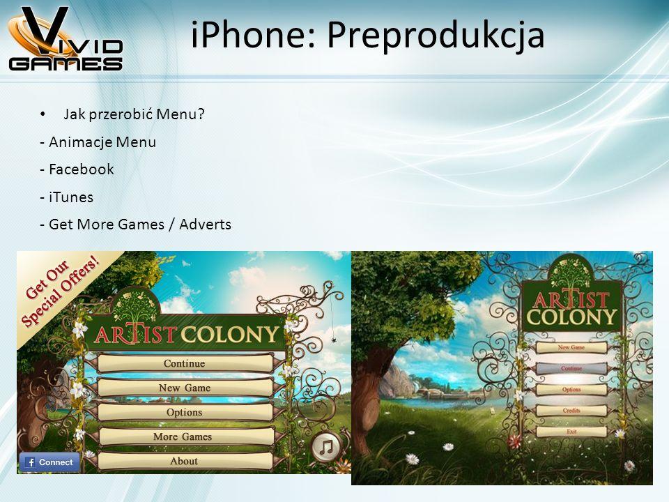 iPhone: Preprodukcja Jak przerobić Menu? - Animacje Menu - Facebook - iTunes - Get More Games / Adverts