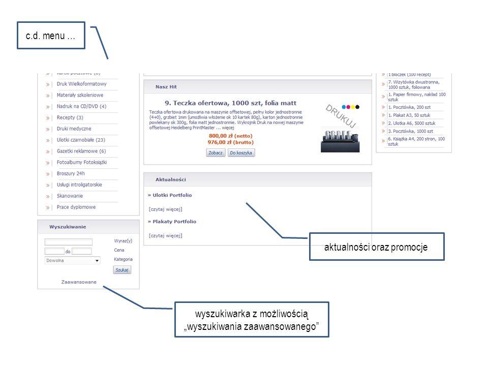 wyszukiwarka z możliwością wyszukiwania zaawansowanego aktualności oraz promocje c.d. menu …