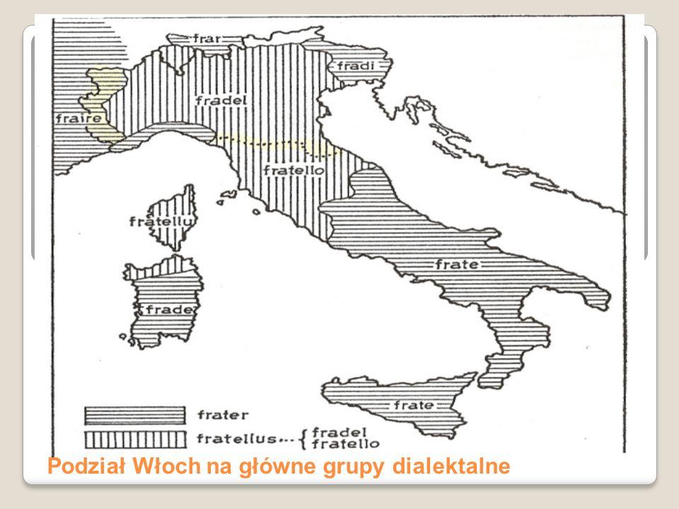 Podział Włoch na główne grupy dialektalne