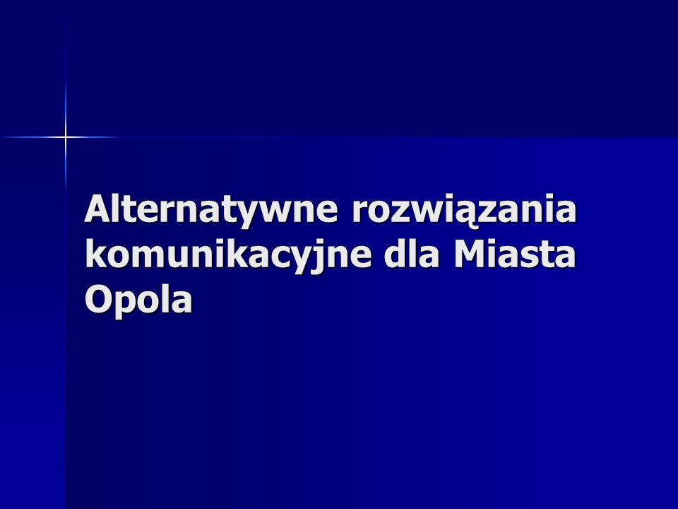 Alternatywne rozwiązania komunikacyjne dla Miasta Opola