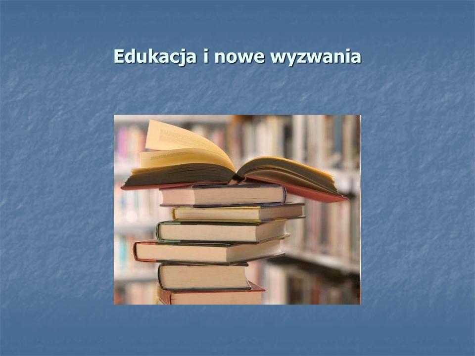 Edukacja i nowe wyzwania