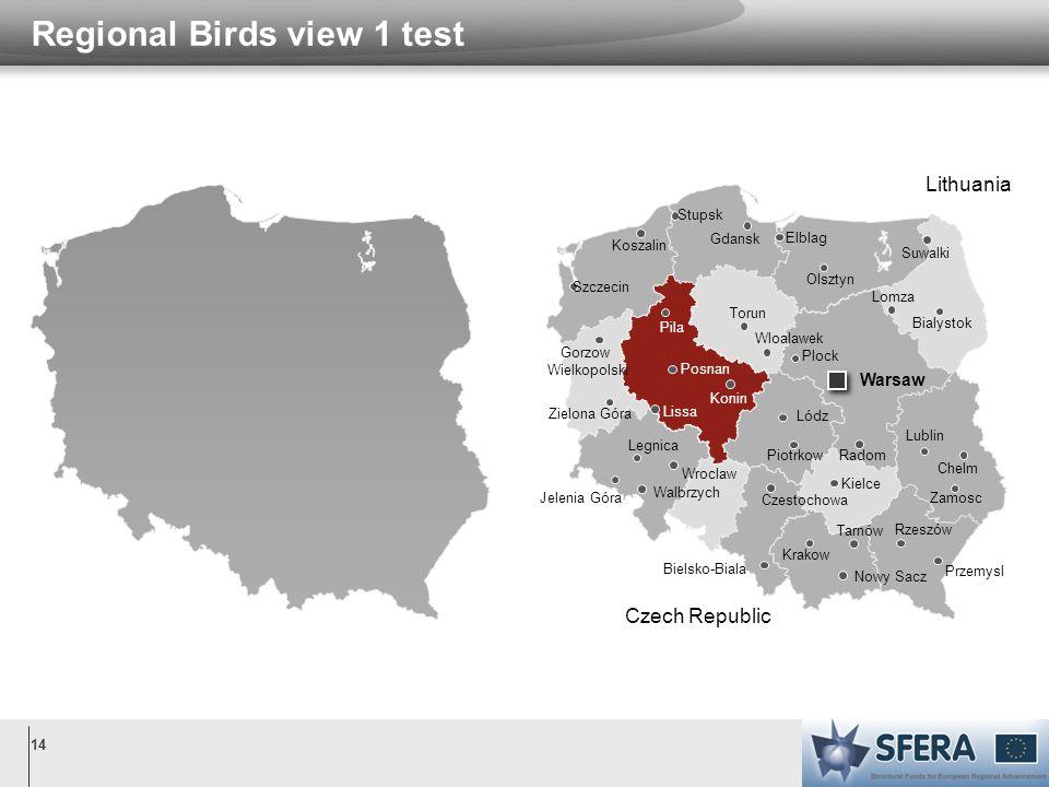 14 Regional Birds view 1 test Czech Republic Lithuania Warsaw Walbrzych Wroclaw Legnica Jelenia Góra Zielona Góra Gorzow Wielkopolski Szczecin Koszali